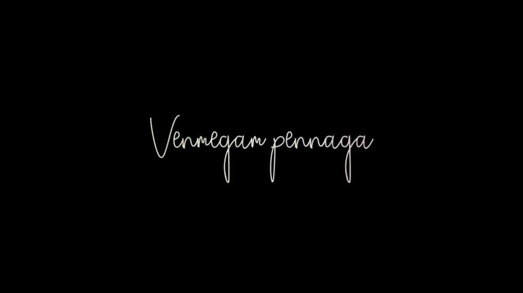 Venmegam pennaga uruvaanatho | Black Screen Lyrical WhatsApp Status | Music Status