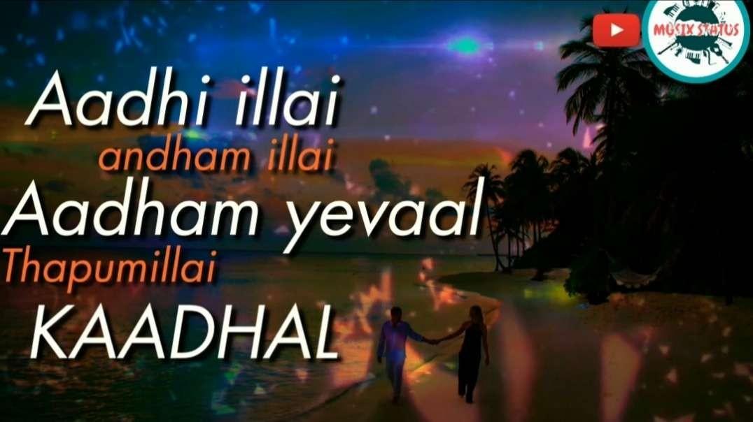 Jaadhi Illai Bedham Illai | Tamil melody WhatsApp status video | Tamil Status Song