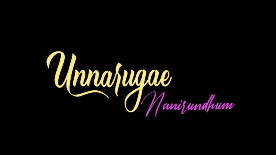 Unnarugil Naanirundhum Female Love Black Screen WhatsApp Status Tamil | Tamil WhatsApp status video